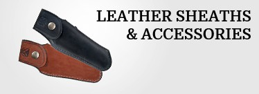 Leather sheaths and accessories