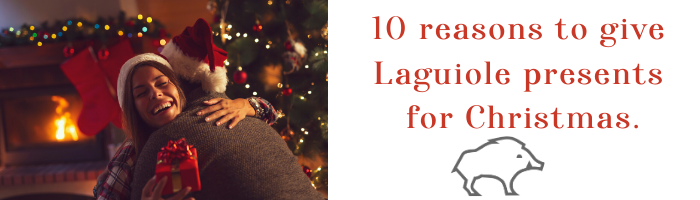 reasons to give Laguiole presents